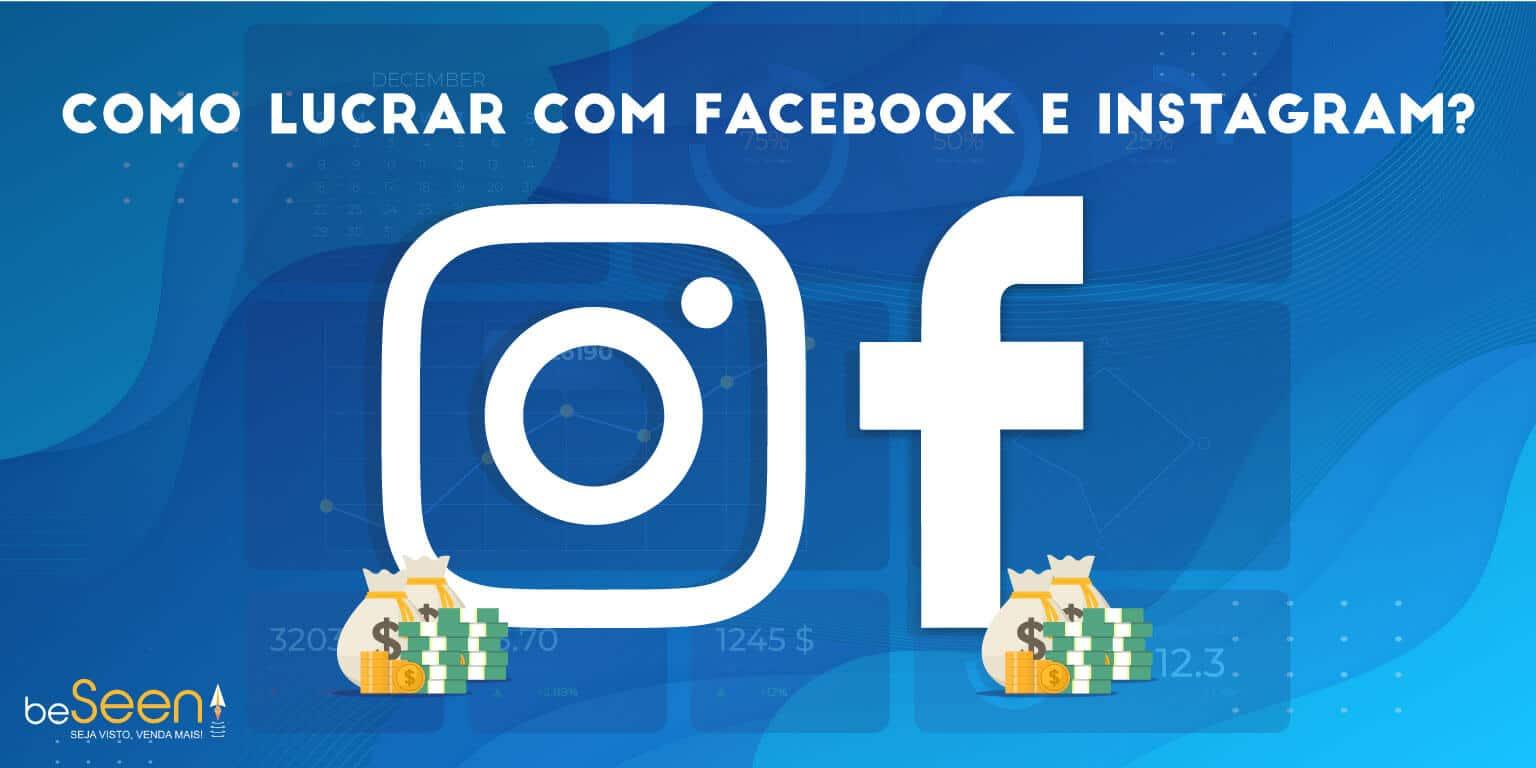 Como lucrar com facebook e Instagram