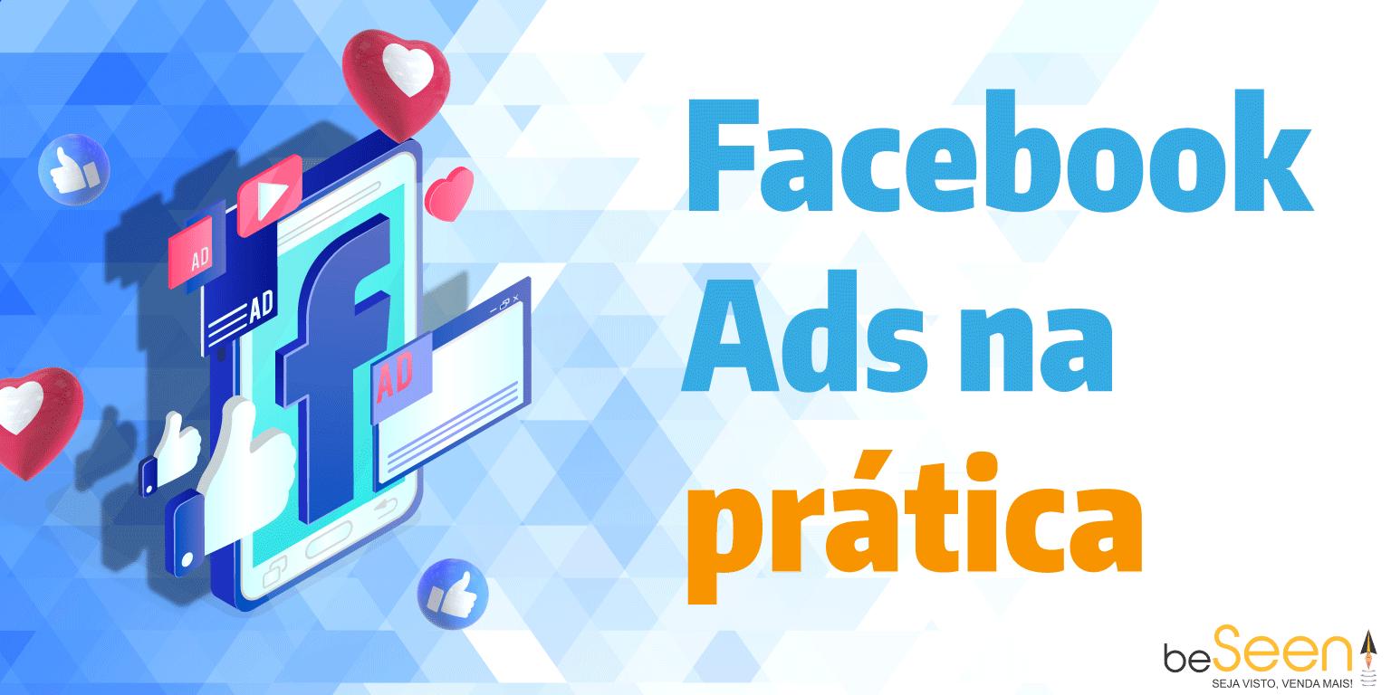 Facebook Ads na prática